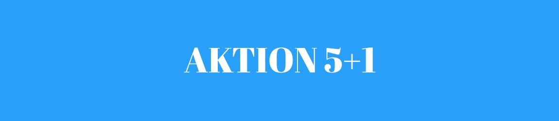 Aktion 5+1